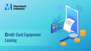 Credit Card Equipment Leasing Company in New York