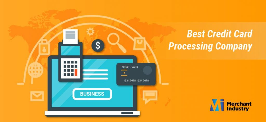 How Does the Best Credit Card Processing Company Works