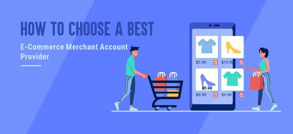 Best e-commerce Merchant Account Provider