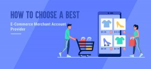 Best e-commerce Merchant Account Provider